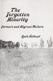 Cover of: The forgotten minority | Ruth (Robins) Holland