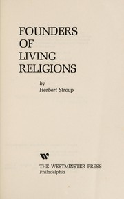 Cover of: Founders of living religions | Herbert Hewitt Stroup