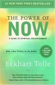 Cover of: The Power of Now: A Guide to Spiritual Enlightenment