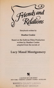 Cover of: Friends and Relations (Road to Avonlea No. 26) | Heather Conkie