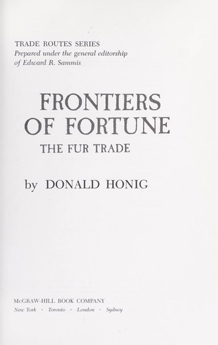 Frontiers of fortunes by Donald Honig