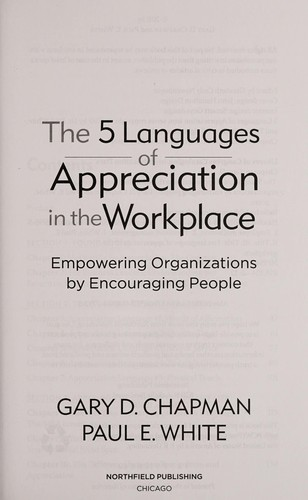 The 5 languages of appreciation in the workplace by Gary D. Chapman