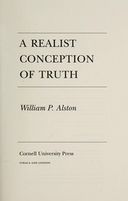Cover of: A realist conception of truth | William P. Alston