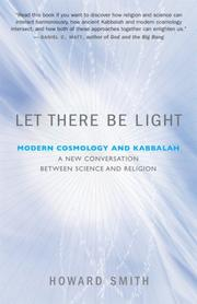 Cover of: Let There Be Light: Modern Cosmology and Kabbalah