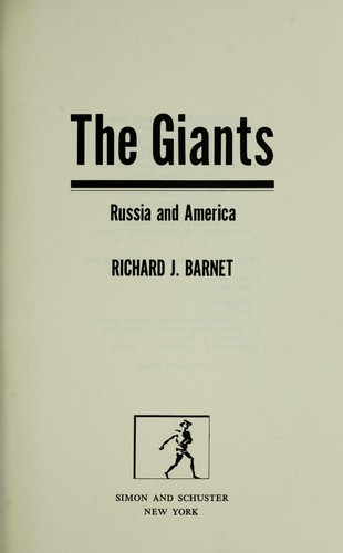 The giants : Russia and America by Richard J Barnet