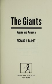 Cover of: The giants : Russia and America | Richard J Barnet