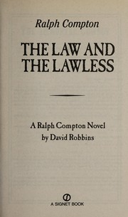 Cover of: The law and the lawless | David Robbins