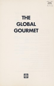Cover of: The Global Gourmet |