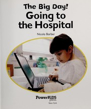 Cover of: Going to the hospital | Nicola Barber