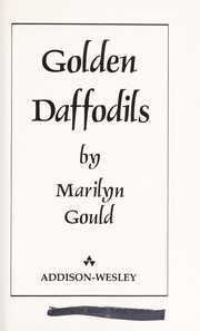 Cover of: Golden daffodils | Marilyn Gould