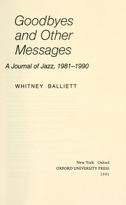 Cover of: Goodbyes and other messages | Whitney Balliett