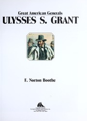 Cover of: Grant (Great American Generals) | Norton Boothe, F. Norton Boothe