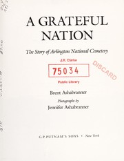 Cover of: A grateful nation | Brent K. Ashabranner