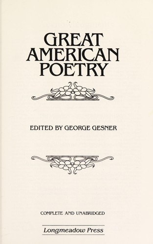 Great American poetry by edited by George Gesner.