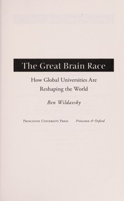 Cover of: The great brain race | Ben Wildavsky