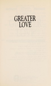 Cover of: Greater love | Jean Shaw