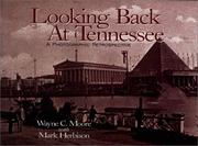 Cover of: Looking back at Tennessee | Wayne C. Moore