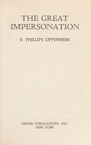 Cover of: The great impersonation | E. Phillips Oppenheim
