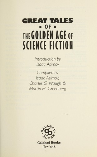 Great Tales of the Golden Age of Science Fiction by