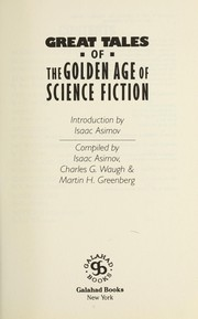 Cover of: Great Tales of the Golden Age of Science Fiction |