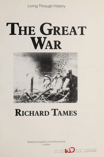 Great War (Living Through History) by Richard Tames