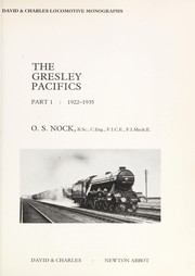 Cover of: The Gresley Pacifics | O. S. Nock