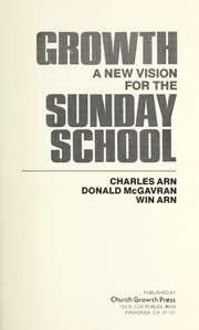 Cover of: Growth ; a new vision for the Sunday school