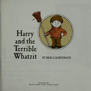Cover of: Harry and the terrible whatzit | Dick Gackenbach
