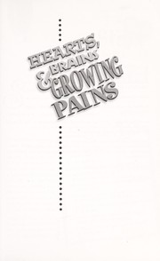 Cover of: Hearts, Brains & Growing Pains (Terrific Teaching That Changes You & Your Kids) |