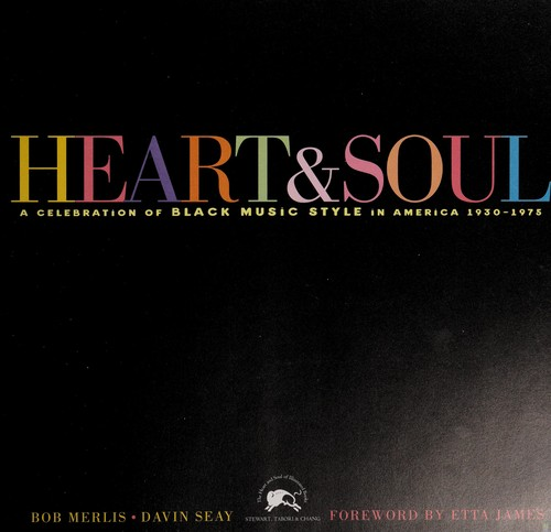 Heart & Soul (A Celebration of Black Music Style in America 1930-1975) by