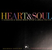 Cover of: Heart & Soul (A Celebration of Black Music Style in America 1930-1975) |