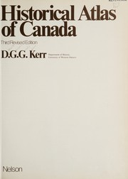 Cover of: Historical atlas of Canada | Donald Gordon Grady Kerr