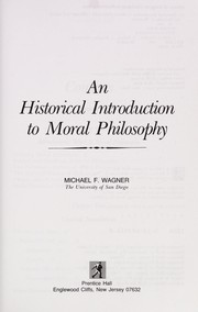 Cover of: An Historical introduction to moral philosophy |
