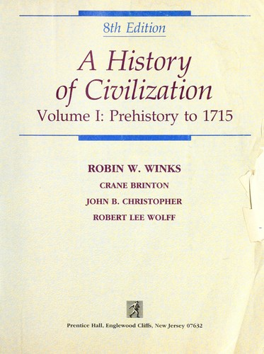 A History of Civilization by Robin Winks