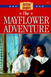 Cover of: The Mayflower Adventure (The American Adventure #1)