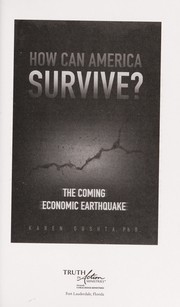 Cover of: How can America survive? | Karen Gushta