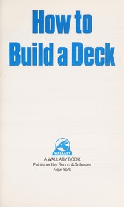 Cover of: How to build a deck |
