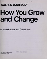 Cover of: How You Grow and Change | Dorothy Baldwin