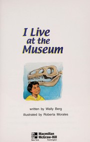 I live at the museum