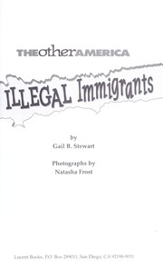 Cover of: Illegal immigrants | Gail Stewart