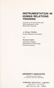 Cover of: Instrumentation in human relations training | J William Pfeiffer