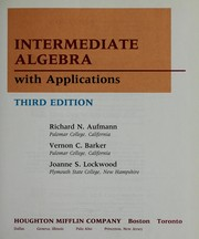 Cover of: Intermediate algebra, with applications