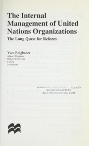 Cover of: The Internal Management of United Nations Organizations | Yves Beigbeder