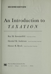 Cover of: An Introduction to Taxation | Ray M. Sommerfeld, Hershel M. Anderson, Horace R. Brock