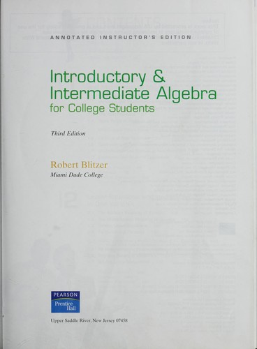 Introductory & intermediate algebra for college students by Robert Blitzer
