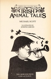 Cover of: Irish animal tales. | Michael Scott
