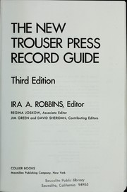 Cover of: The New Trouser Press record guide | Ira A. Robbins, editor, Regina Joskow, associate editor, Jim Green and David Sheridan, contributing editors.