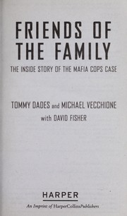 Cover of: Friends of the family | Tommy Dades