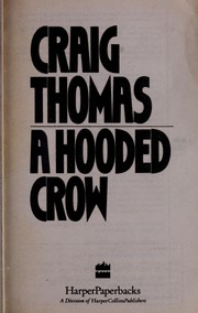 Cover of: A hooded crow | Craig Thomas