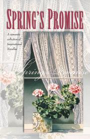 Cover of: Spring's Promise: E-Love/The Garden Plot/Stormy Weather/Bride to Be (Inspirational Romance Collection)